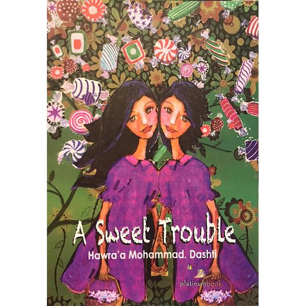 sweet trouble
