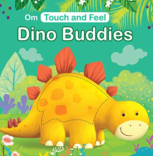 Dino Buddies (Touch & Feel)